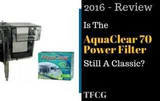 AquaClear 70 Power Filter Review- Is This Classic Still The Best-