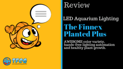 LED Aquarium Lighting Reviews- The Finnex Planted Plus