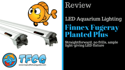 LED Aquarium Lighting Reviews- The Finnex Fugeray Planted Plus