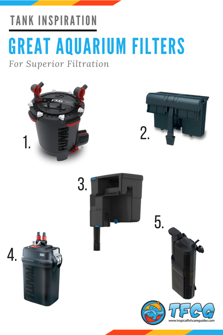 Tank Inspiration Great Aquarium Filters For Superior Filtration - 5 Filters