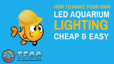 Cheap & Easy DIY Aquarium LED Lights_ How to Make Your Own LED Aquarium Lights